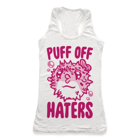Puff Off Haters Racerback Tank Top