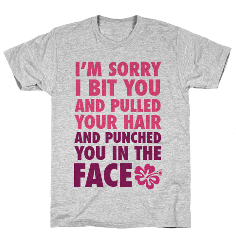 Sorry I Punched You In The Face Mens T-Shirt