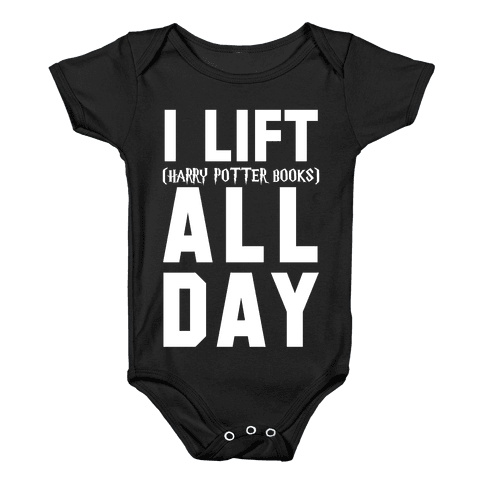 I lift (Harry Potter Books) All Day Baby Onesy