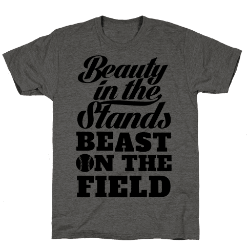 Beauty in the Stands Beast On The Field (Softball) Mens T-Shirt