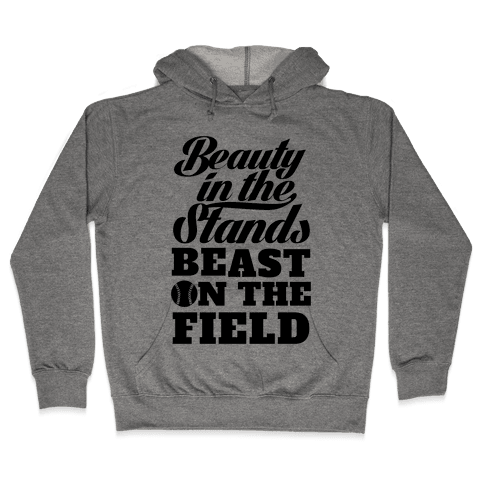 Beauty in the Stands Beast On The Field (Softball) Hooded Sweatshirt