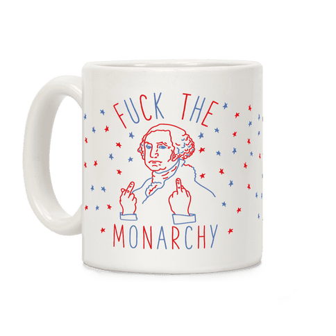 F*** The Monarchy Coffee Mug