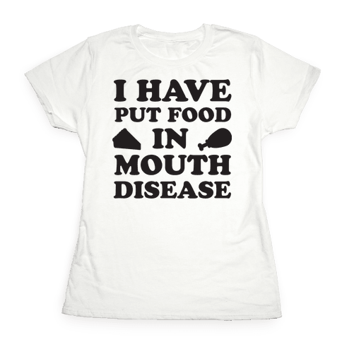 Put Food In Mouth Tank Womens T-Shirt