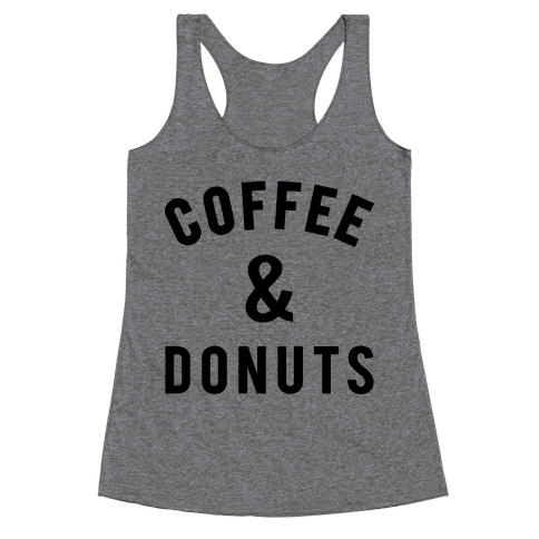 Coffee And Donuts Racerback Tank Top