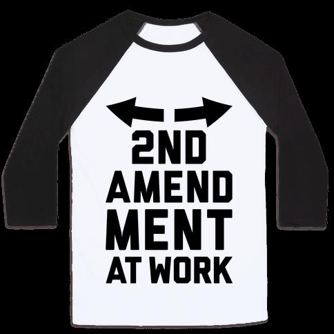 2nd Amendment At Work Baseball Tee
