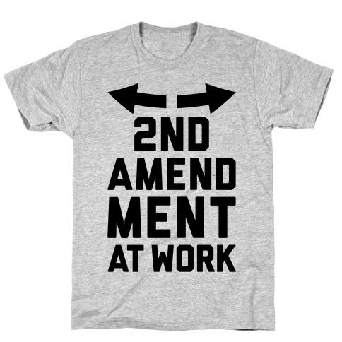 2nd Amendment At Work T-Shirt