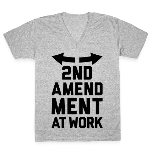 2nd Amendment At Work V-Neck Tee Shirt