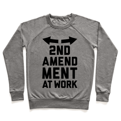 2nd Amendment At Work Pullover