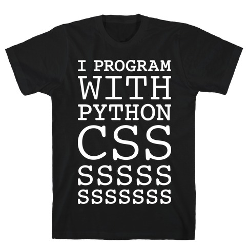 I Program With Python CSS T-Shirt