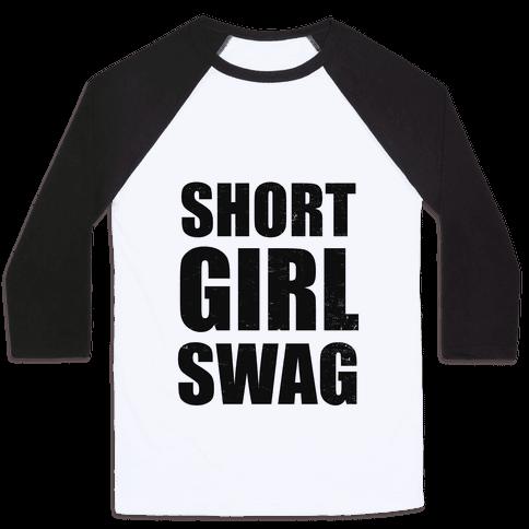 Short Girl Swag (vintage) Baseball Tee