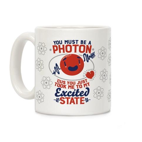 You Must Be a Photon Coffee Mug