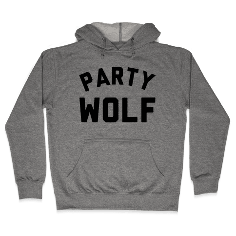 Party Wolf Hooded Sweatshirt
