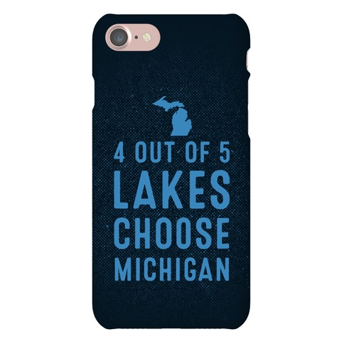 4 Out Of 5 Lakes Choose Michigan Phone Case