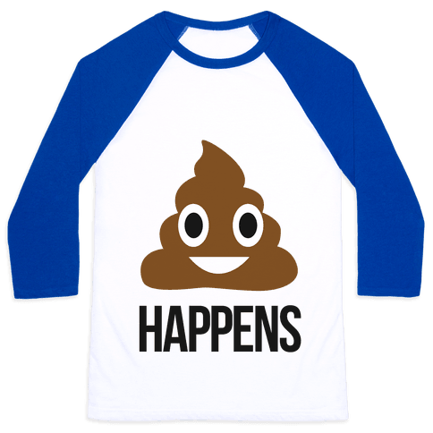 Shit Happens Baseball Tee