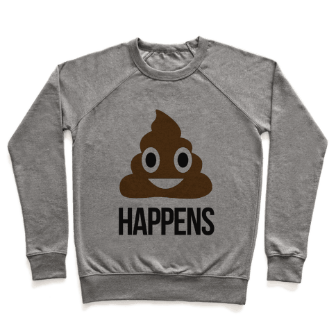Shit Happens Pullover
