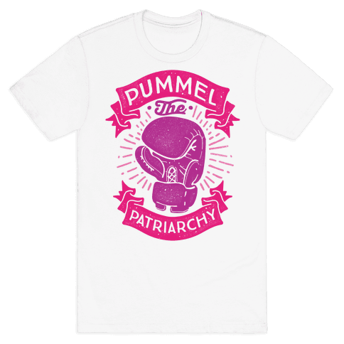 Pummel The Patriarchy Mens T-Shirt