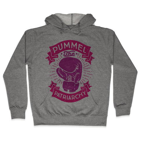 Pummel The Patriarchy Hooded Sweatshirt