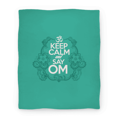 Keep Calm And Say OM Blanket