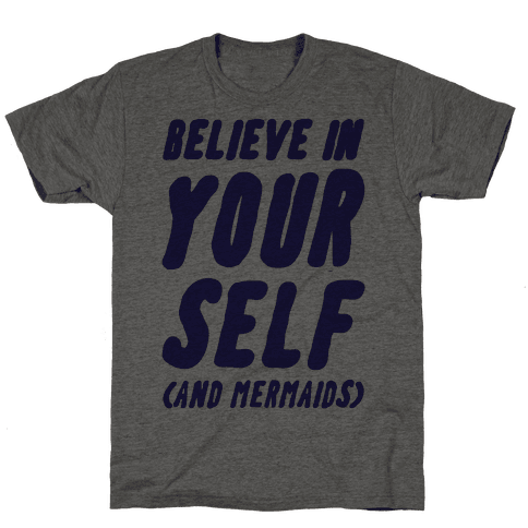 Believe in Yourself and Mermaids