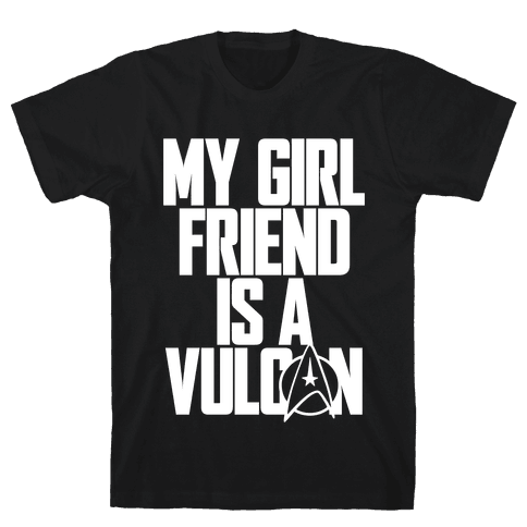 My Girlfriend Is A Vulcan Mens T-Shirt