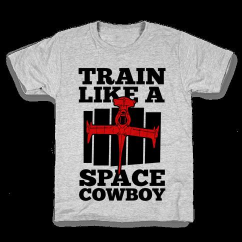 Train Like a Space Cowboy Kids T-Shirt