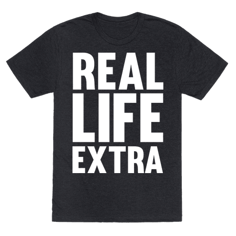 Real Life Extra