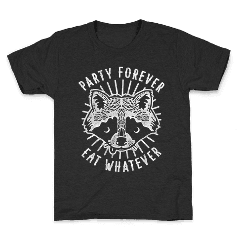Party Forever Eat Whatever Raccoon Kids T-Shirt