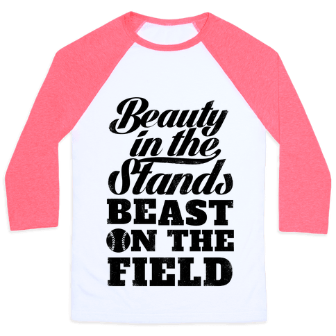 Beauty in the Stands Beast On The Field (Vintage) Baseball Tee