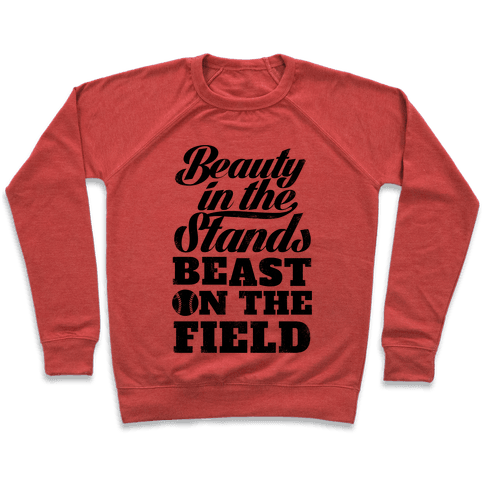 Beauty in the Stands Beast On The Field (Vintage) Pullover