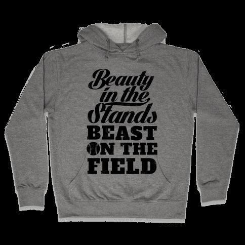 Beauty in the Stands Beast On The Field (Vintage) Hooded Sweatshirt