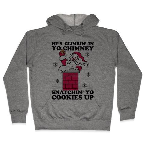 Snatchin' Yo Cookies Up Hooded Sweatshirt