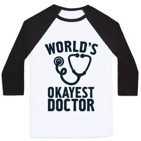 World's Okayest Doctor Baseball Tee