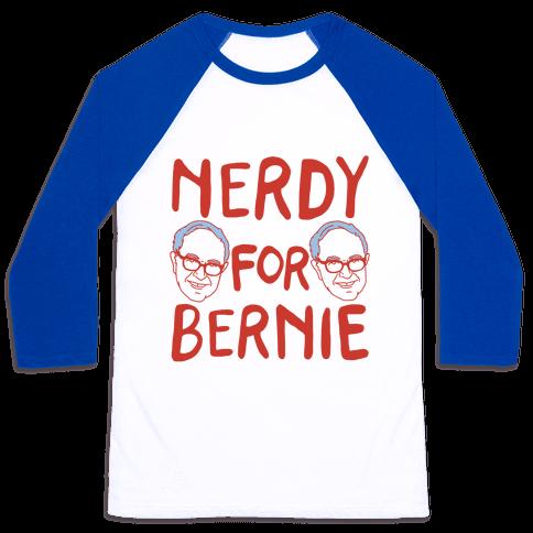 Nerdy For Bernie Baseball Tee