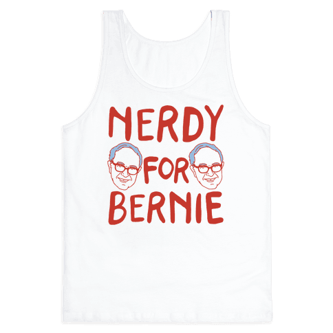 Nerdy For Bernie Tank Top