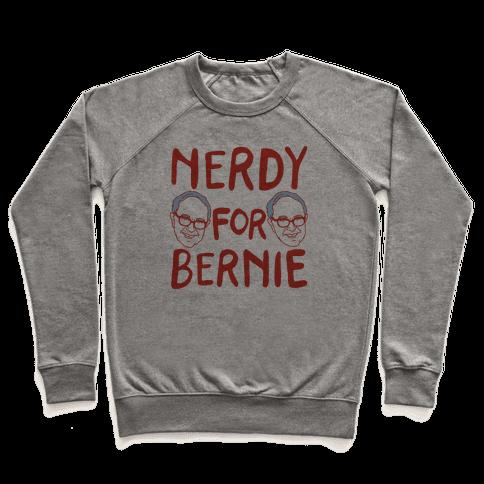 Nerdy For Bernie Pullover