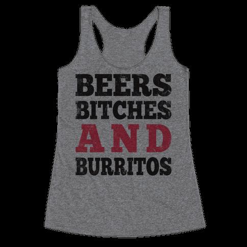 Beers Bitches And Burritos (Tank) Racerback Tank Top