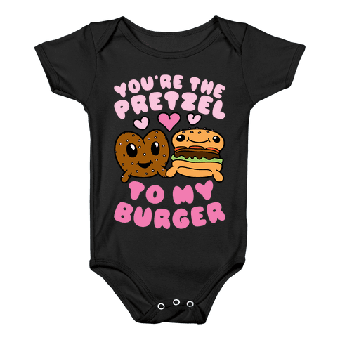 You're The Pretzel To My Burger Baby Onesy