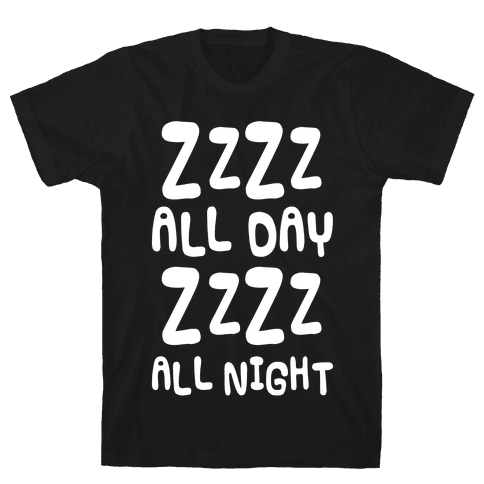 ZzZz All day Mens T-Shirt