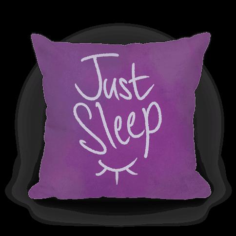 Just Sleep