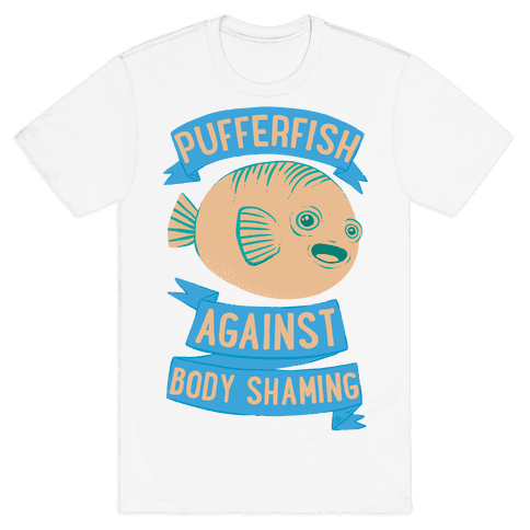 Pufferfish Against Body Shaming Mens T-Shirt