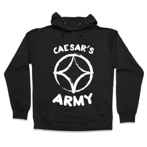 Caesar's Army Hooded Sweatshirt