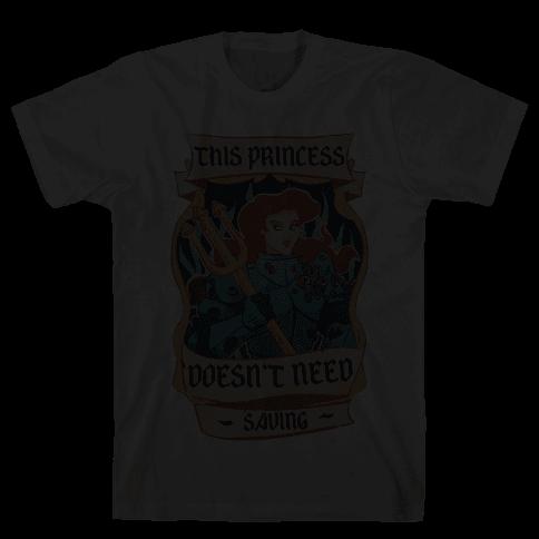 This Princess Doesn't Need Saving Ariel Mens T-Shirt