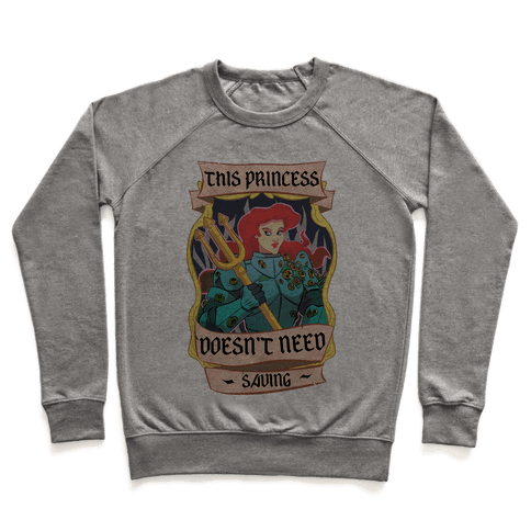 This Princess Doesn't Need Saving Ariel Pullover