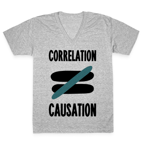 Correlation Does Not Equal Causation V-Neck Tee Shirt