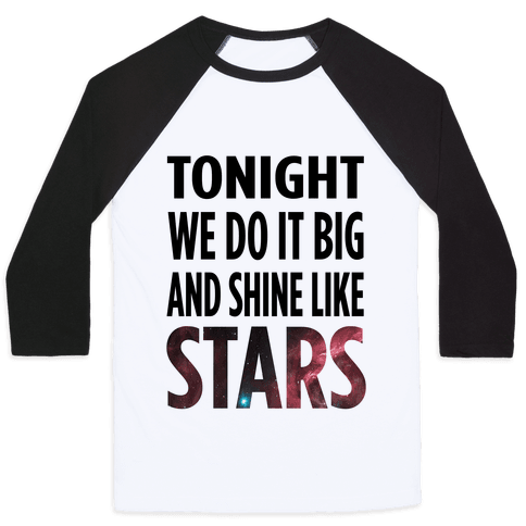 Shine Like Stars Baseball Tee