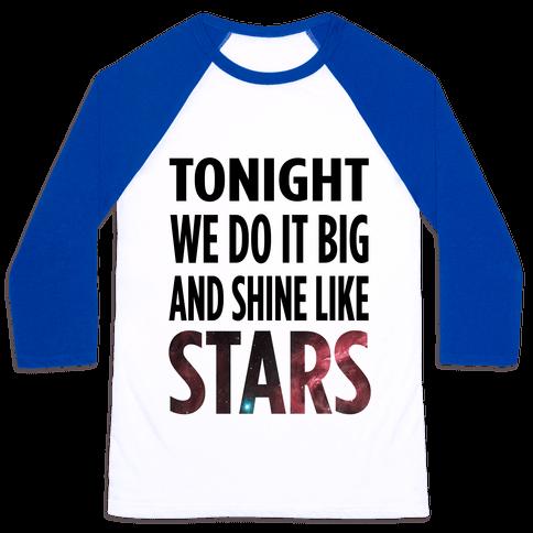 Shine Like Stars Baseball Tee