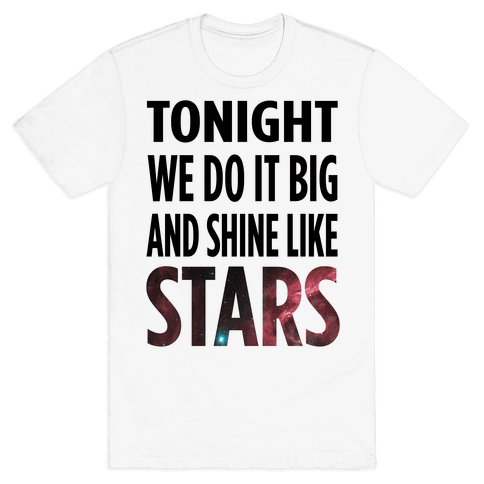 Shine Like Stars Mens T-Shirt