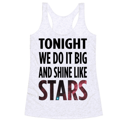 Shine Like Stars Racerback Tank Top