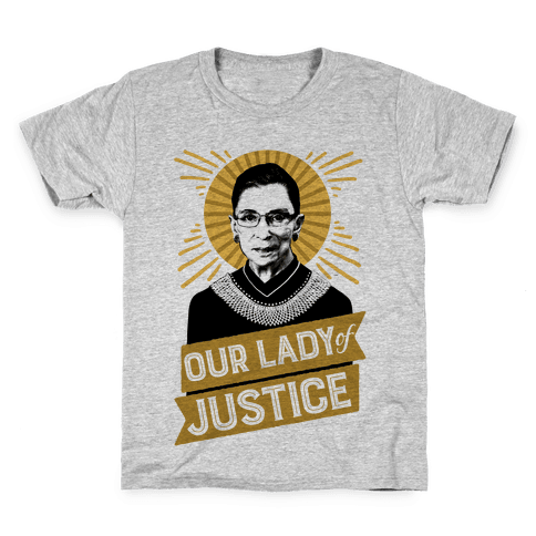 RBG: Our Lady Of Justice Kids T-Shirt