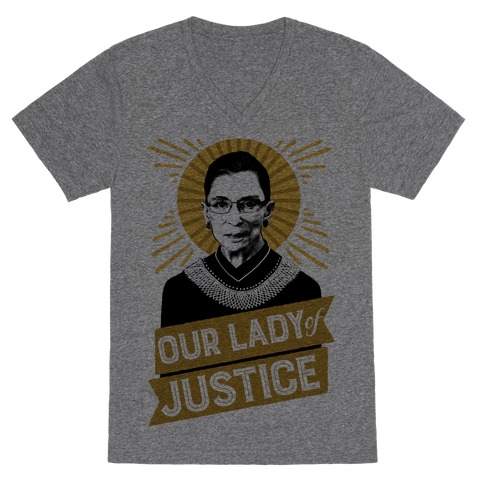 RBG: Our Lady Of Justice V-Neck Tee Shirt